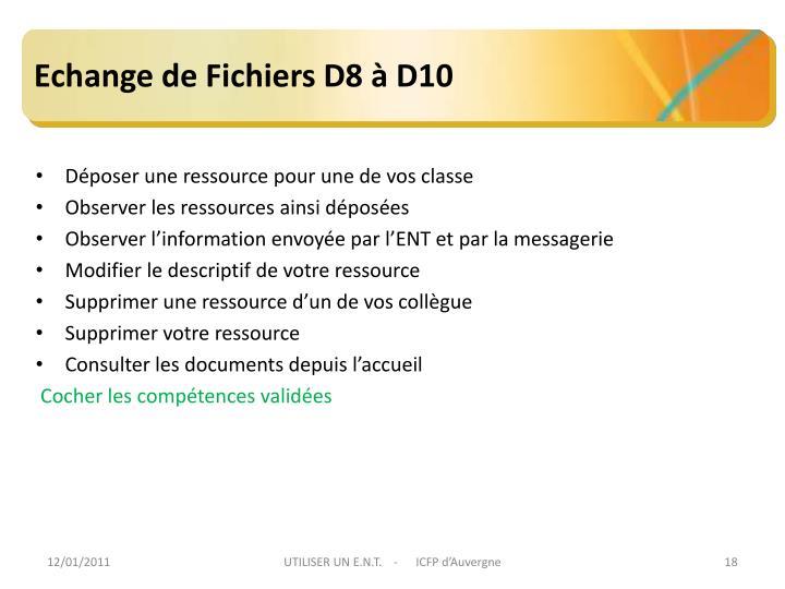 Echange de Fichiers D8 à D10