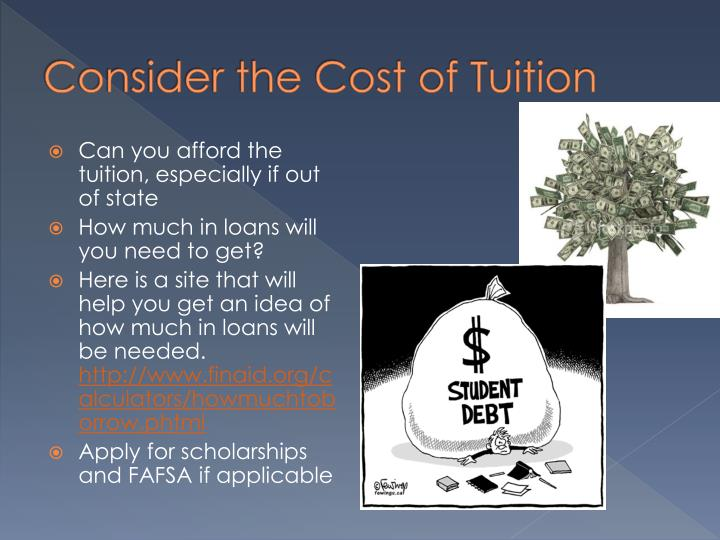 Consider the Cost of Tuition
