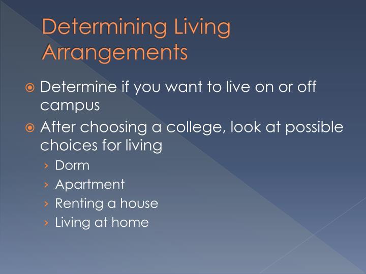 Determining Living Arrangements