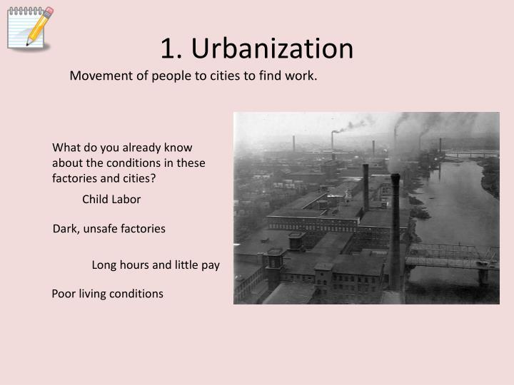 1. Urbanization