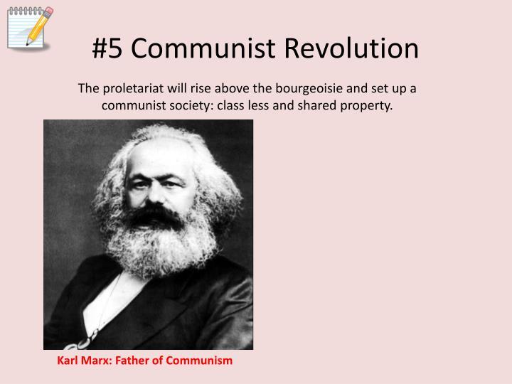 #5 Communist Revolution