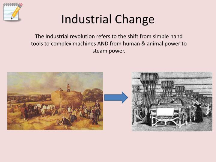 Industrial Change