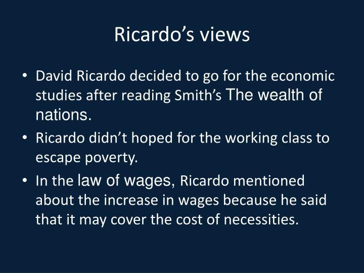 Ricardo's views