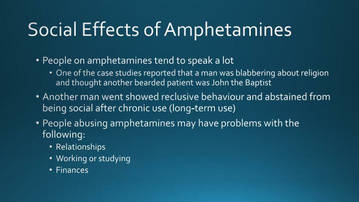 Social Effects of Amphetamines