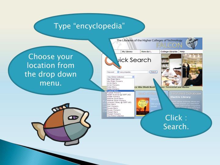 "Type ""encyclopedia"""