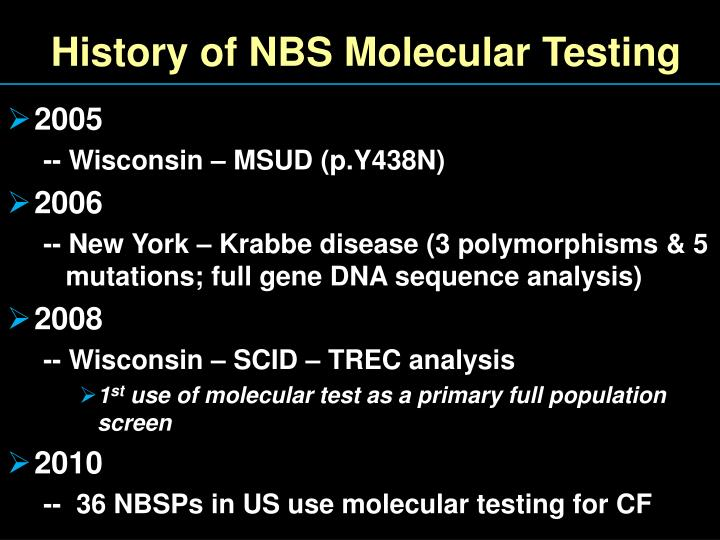 History of NBS Molecular Testing