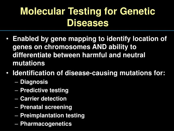 Molecular Testing for Genetic Diseases