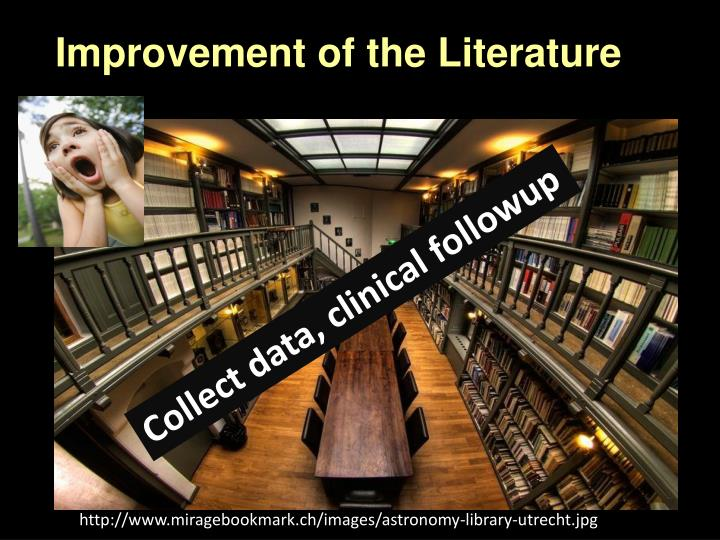 Improvement of the Literature