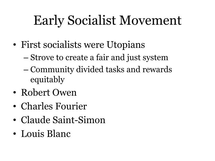 Early Socialist Movement