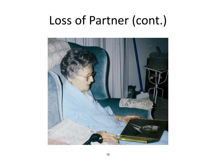Loss of Partner (cont.)