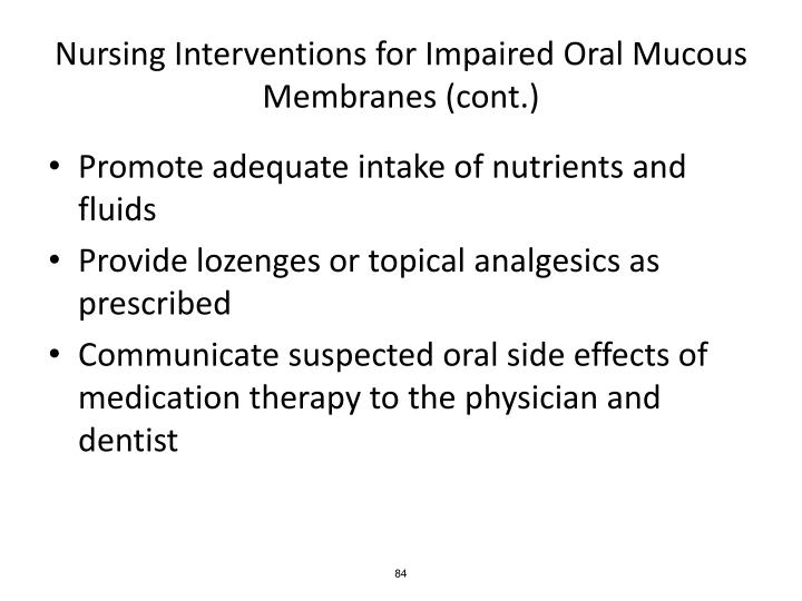 Nursing Interventions for Impaired Oral Mucous Membranes (cont.)