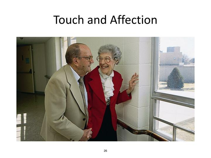Touch and Affection