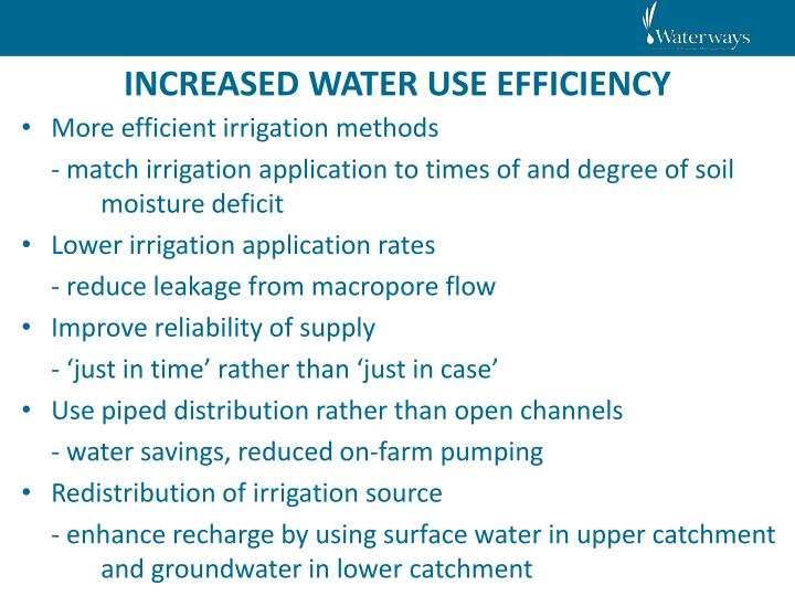 INCREASED WATER USE EFFICIENCY