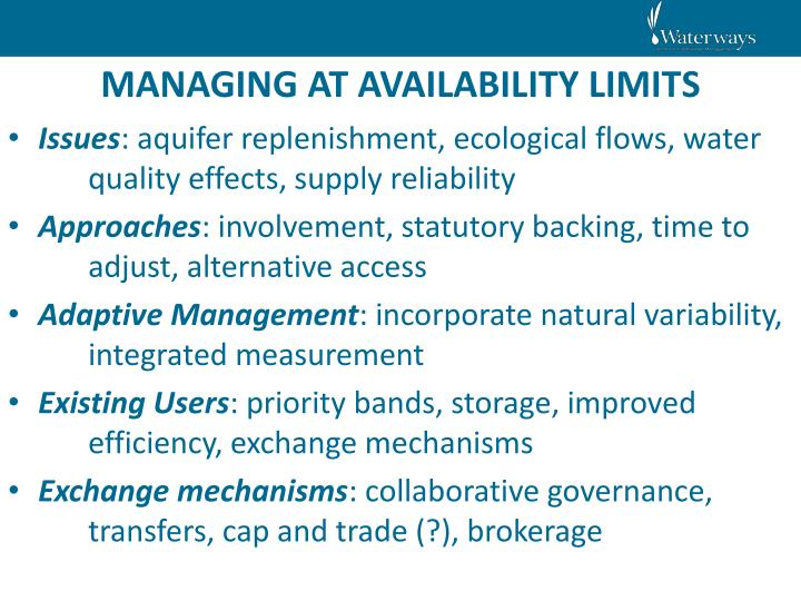 MANAGING AT AVAILABILITY LIMITS