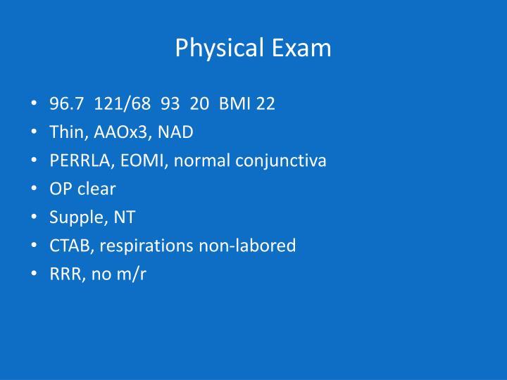 Physical Exam