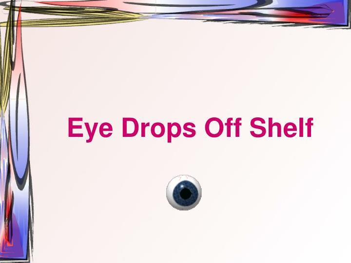 Eye Drops Off