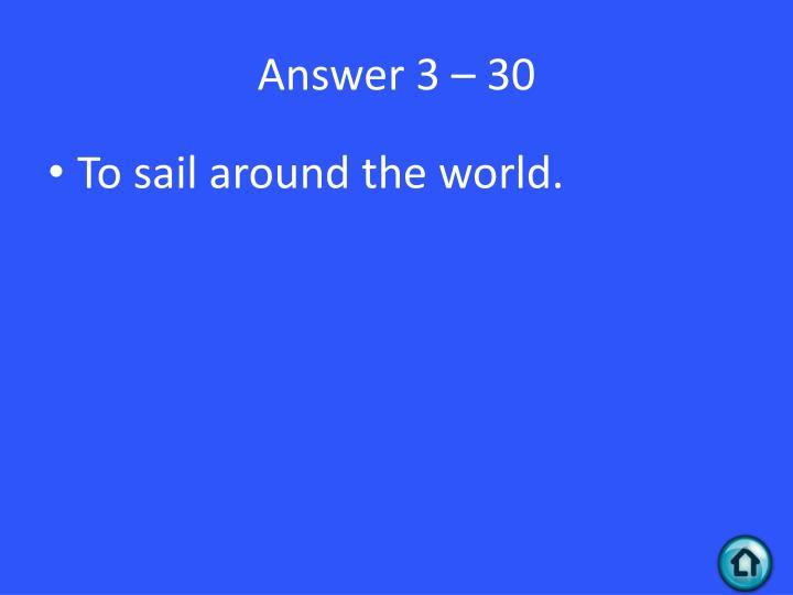 Answer 3 – 30