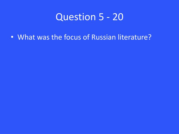 Question 5 - 20