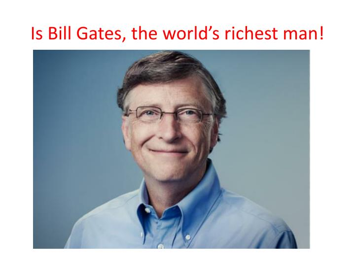 a recollection of a dinner with the worlds richest man bill gates A friend of bill gates and the third richest man in the world with a personal fortune of £47 billion  the world's highest dinner party:.