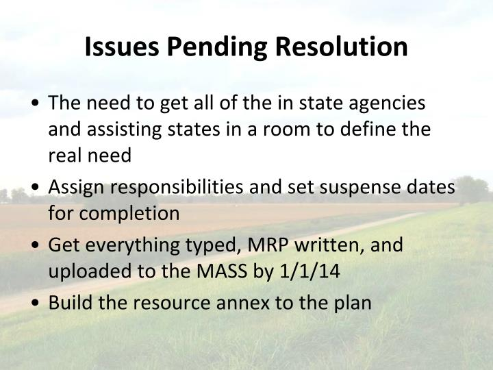 Issues Pending Resolution