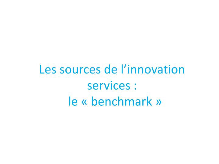 Les sources de l'innovation