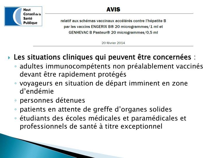 Les situations cliniques qui peuvent être concernées