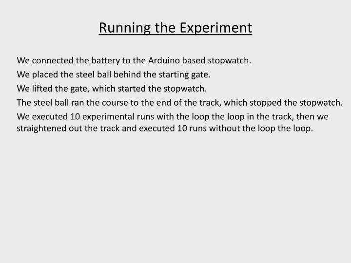 Running the Experiment