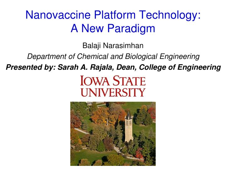 Nanovaccine platform technology a new paradigm