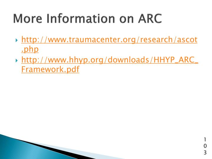 More Information on ARC