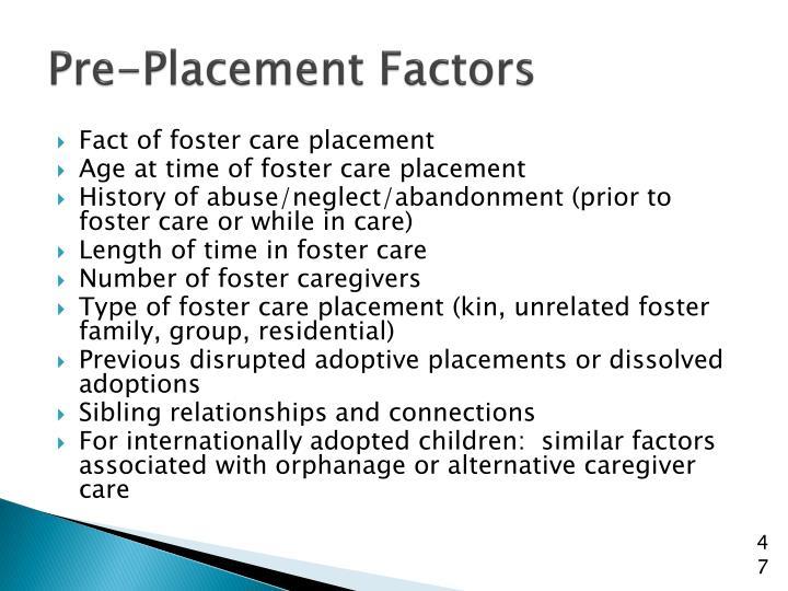 Pre-Placement Factors