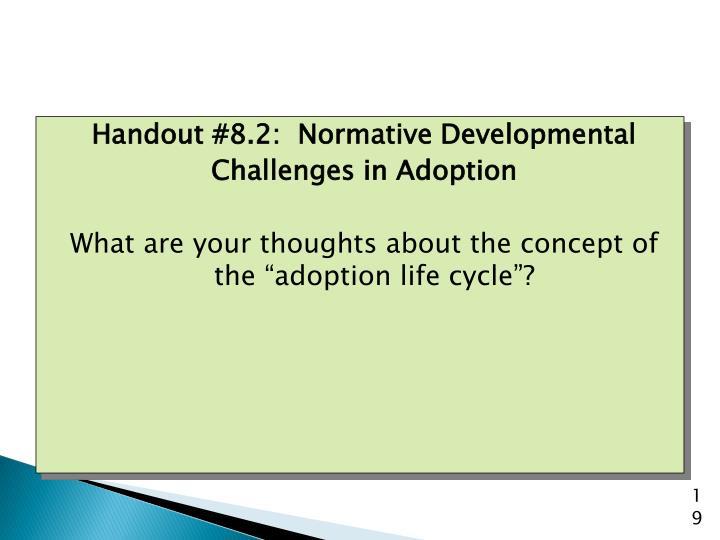 Handout #8.2:  Normative Developmental