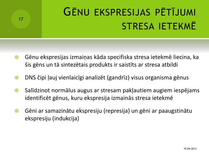 Gēnu ekspresijas pētījumi stresa ietekmē