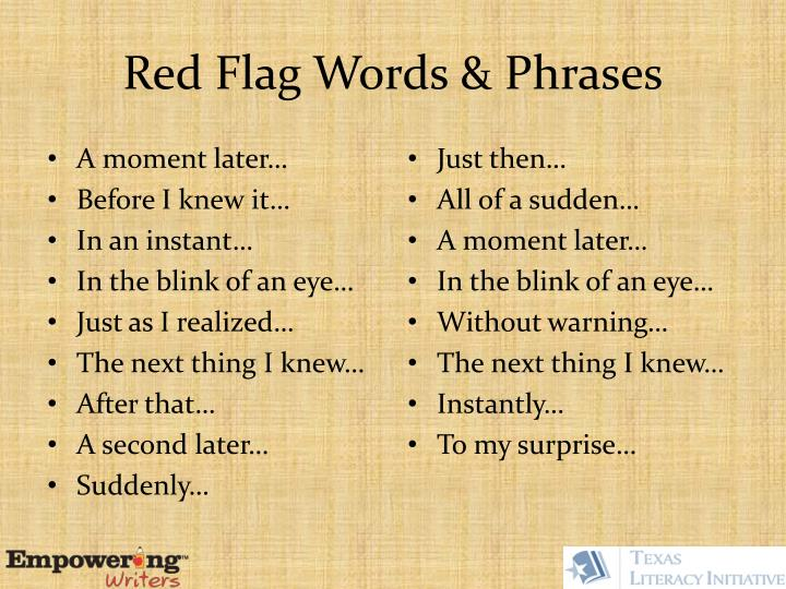 Red Flag Words & Phrases