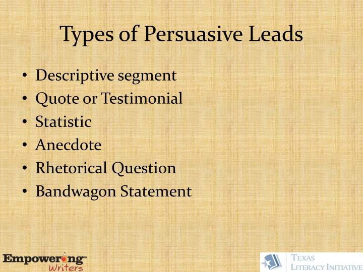 Types of Persuasive Leads