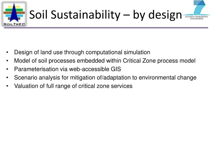 Soil Sustainability – by design