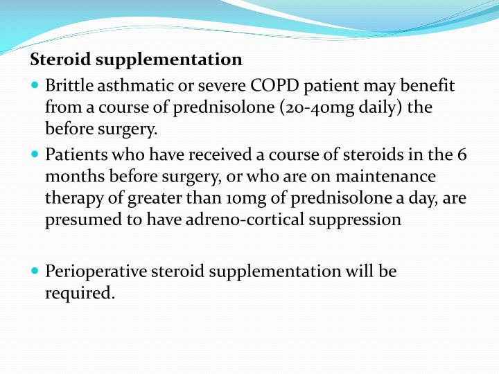 Steroid supplementation
