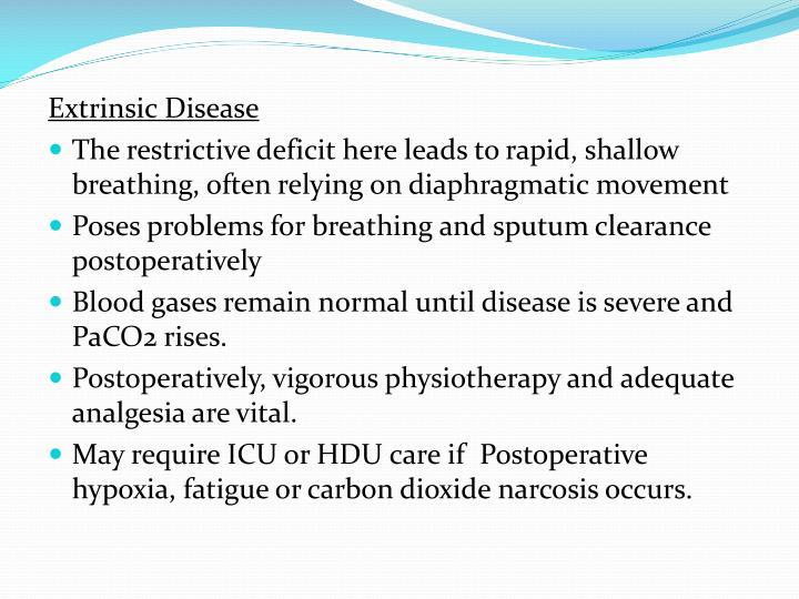 Extrinsic Disease