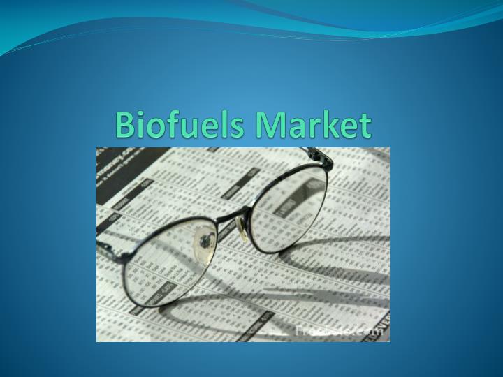 Biofuels Market