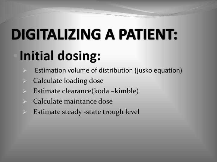 DIGITALIZING A PATIENT: