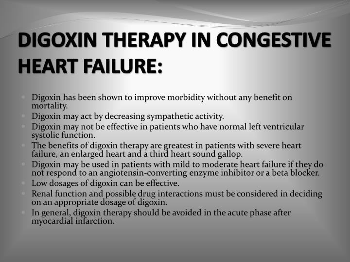 DIGOXIN THERAPY IN CONGESTIVE HEART FAILURE: