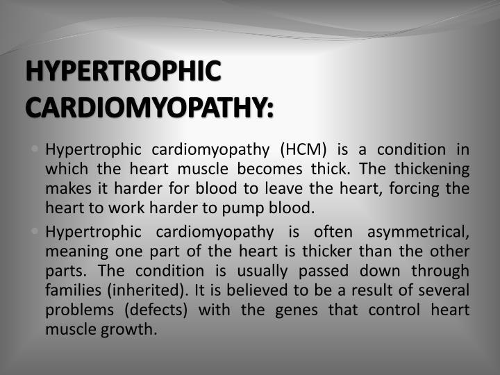 HYPERTROPHIC CARDIOMYOPATHY: