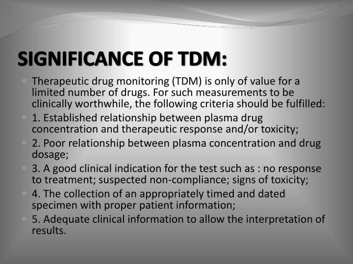 SIGNIFICANCE OF TDM: