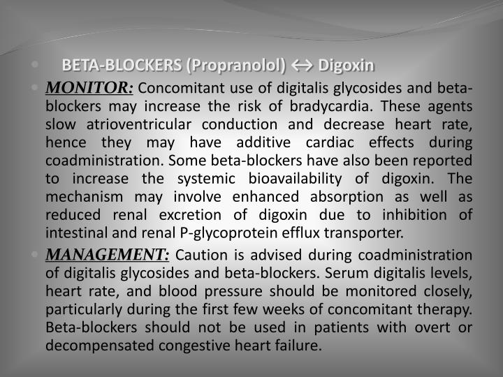 BETA-BLOCKERS (Propranolol) ↔ Digoxin