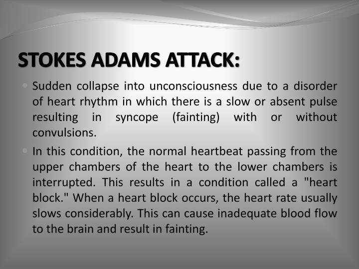 STOKES ADAMS ATTACK:
