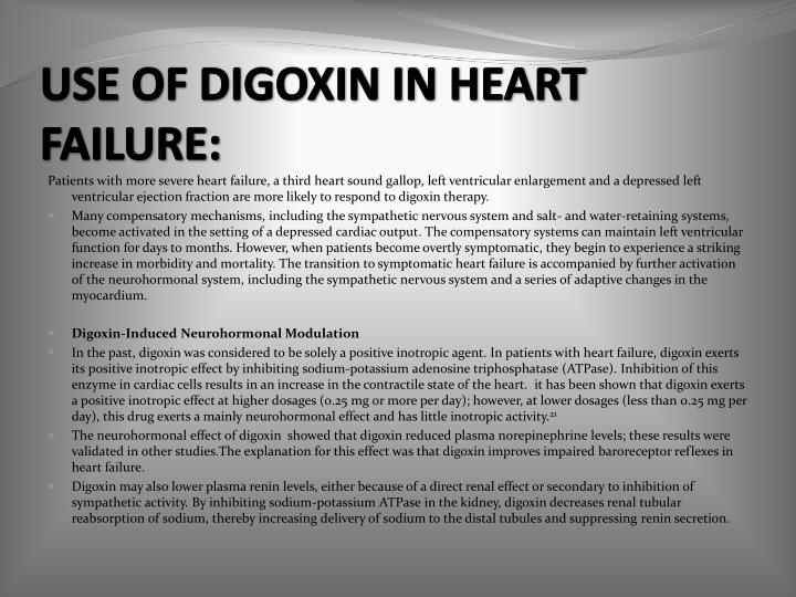 USE OF DIGOXIN IN HEART FAILURE:
