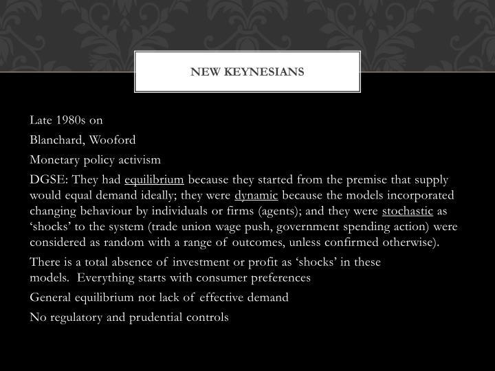 New Keynesians