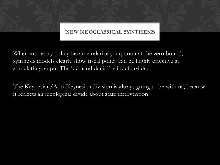 New neoclassical synthesis