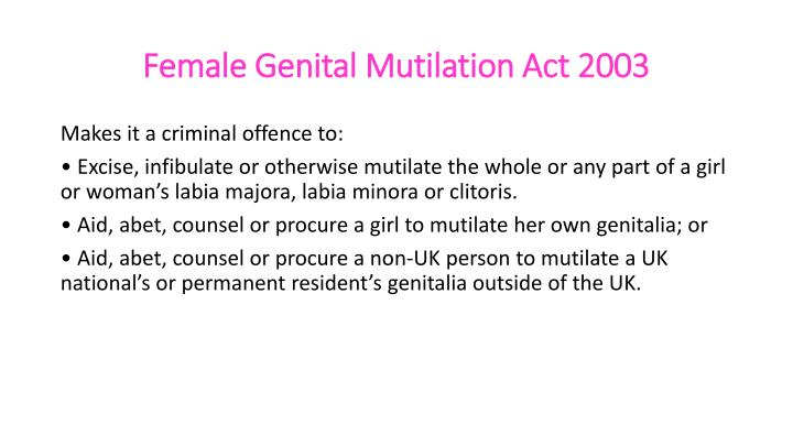 Female Genital Mutilation Act 2003