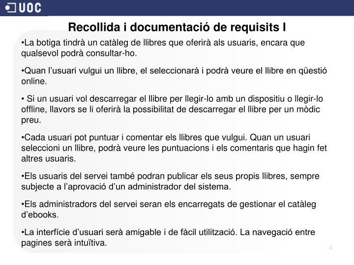 Recollida i documentació de requisits I