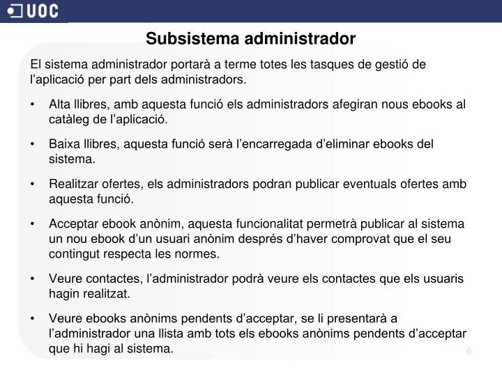Subsistema administrador